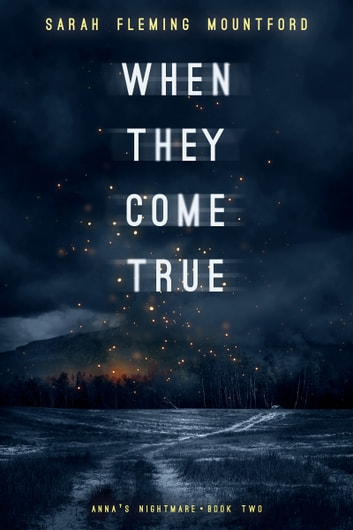 When They Come True ebook by Sarah Fleming Mountford
