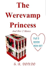 The Werevamp Princess And Her 2 Mates
