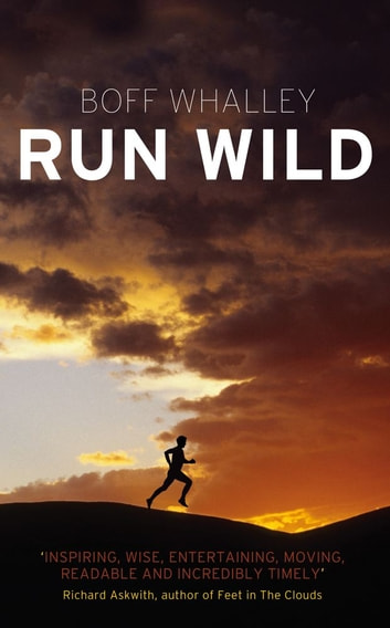 Run Wild ebook by Boff Whalley