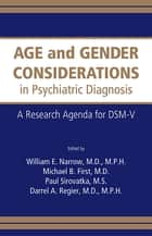 Age and Gender Considerations in Psychiatric Diagnosis ebook by William E. Narrow,Michael B. First,Paul J. Sirovatka,Darrel A. Regier