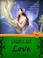 STORY OF Love Series ebook by Angelaine Espinosa