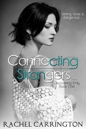 Connecting Strangers ebook by Rachel Carrington