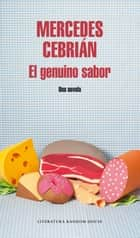 El genuino sabor ebook by Mercedes Cebrián