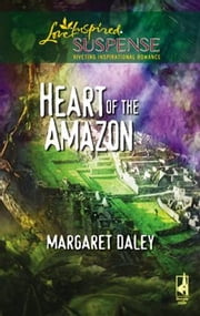 Heart of the Amazon ebook by Margaret Daley
