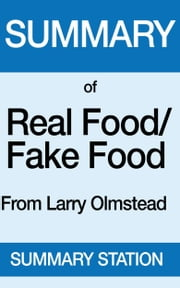 Real Food Fake Food | Summary ebook by Summary Station