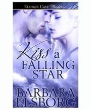 Kiss a Falling Star ebook by Barabara Elsborg