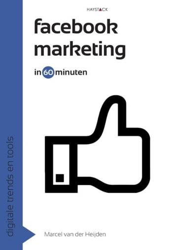 Facebookmarketing in 60 minuten ebook by Marcel van der Heijden