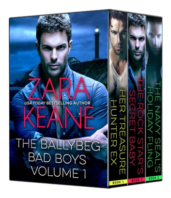 Ballybeg Bad Boys Boxed Set, Volume 1 ebook by Zara Keane