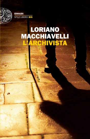 L'archivista ebook by Loriano Macchiavelli