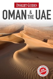 Insight Guides: Oman and the UAE ebook by Insight Guides