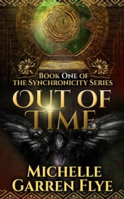 Out of Time ebook by Michelle Garren Flye