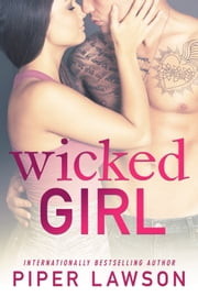 Wicked Girl eBook by Piper Lawson