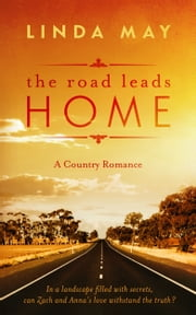 The Road Leads Home ebook by Linda May