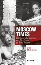 Moscow times ebook by Dido Michielsen