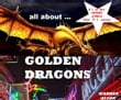 All About Golden Dragons
