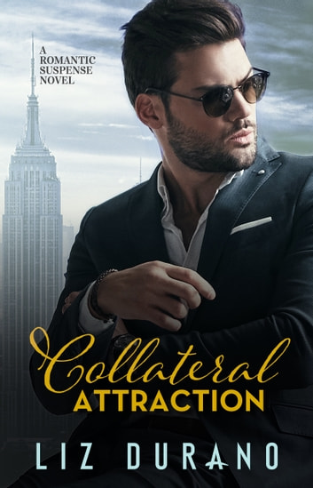 A Collateral Attraction ebook by Liz Durano