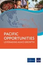 Pacific Opportunities ebook by Asian Development Bank