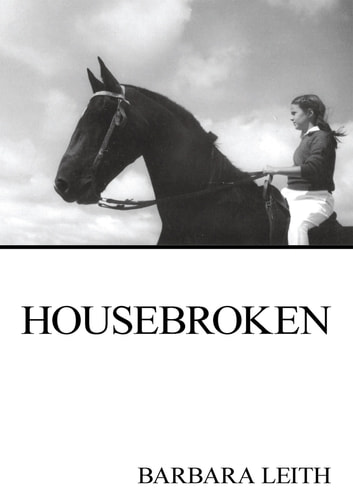 Housebroken eBook by Barbara Leith