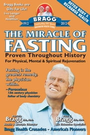 The Miracle of Fasting: Proven Throughout History for Physical, Mental, & Spiritual Rejuvenation ebook by Kobo.Web.Store.Products.Fields.ContributorFieldViewModel