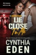 Lie Close To Me ebook by
