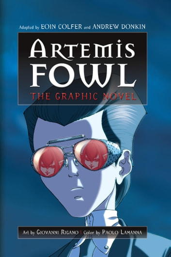 Artemis Fowl: The Graphic Novel ebook by Eoin Colfer, Andrew Donkin