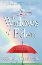 The Widows of Eden ebook by George Shaffner