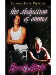 The Abduction of Emma ebook by Beverly Havlir