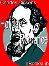 Holiday Romance ebook by Charles Dickens