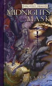 Midnight's Mask - The Erevis Cale Trilogy, Book III ebook by Paul S. Kemp