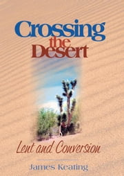 Crossing the Desert ebook by Keating, James