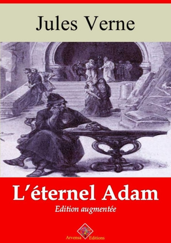 L'éternel Adam - Nouvelle édition augmentée | Arvensa Editions ebook by Jules Verne