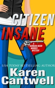Citizen Insane ebook by Karen Cantwell
