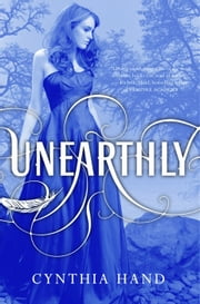 Unearthly ebook by Cynthia Hand
