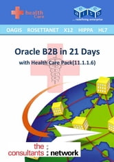 Oracle B2B: in 21 Days ebook by EAIESB
