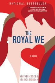 The Royal We ebook by Jessica Morgan,Heather Cocks