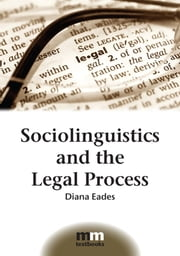 Sociolinguistics and the Legal Process ebook by Kobo.Web.Store.Products.Fields.ContributorFieldViewModel