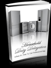 Household Duty Delegation ebook by Anonymous