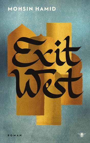 Exit West ebook by Mohsin Hamid