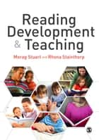 Reading Development and Teaching ebook by Morag Stuart,Professor Rhona Stainthorp