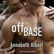 Off Base audiobook by Annabeth Albert
