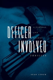 Officer Involved ebook by Sean Lynch