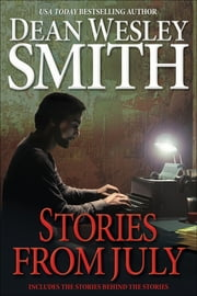 Stories from July ebook by Dean Wesley Smith