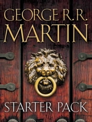 George R. R. Martin Starter Pack 4-Book Bundle - A Game of Thrones, Dreamsongs: Volume I, Fevre Dream, Armageddon Rag ebook by George R. R. Martin