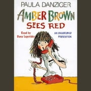 Amber Brown Sees Red audiobook by Paula Danziger