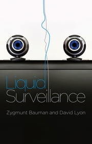 Liquid Surveillance - A Conversation ebook by Zygmunt Bauman,David Lyon