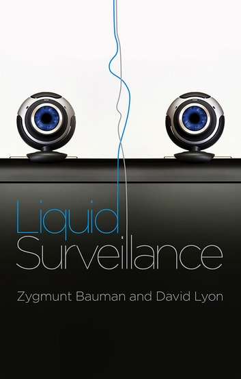 Liquid surveillance ebook by zygmunt bauman 9780745664026 liquid surveillance a conversation ebook by zygmunt baumandavid lyon fandeluxe Choice Image