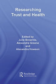 Researching Trust and Health ebook by Julie Brownlie,Alexandra Greene,Alexandra Howson