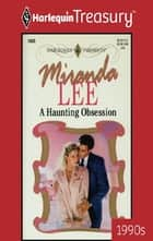 A Haunting Obsession ebooks by Miranda Lee