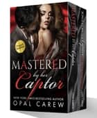 Mastered by her Captor ebook by