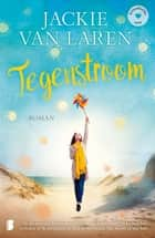 Tegenstroom ebook by Jackie van Laren